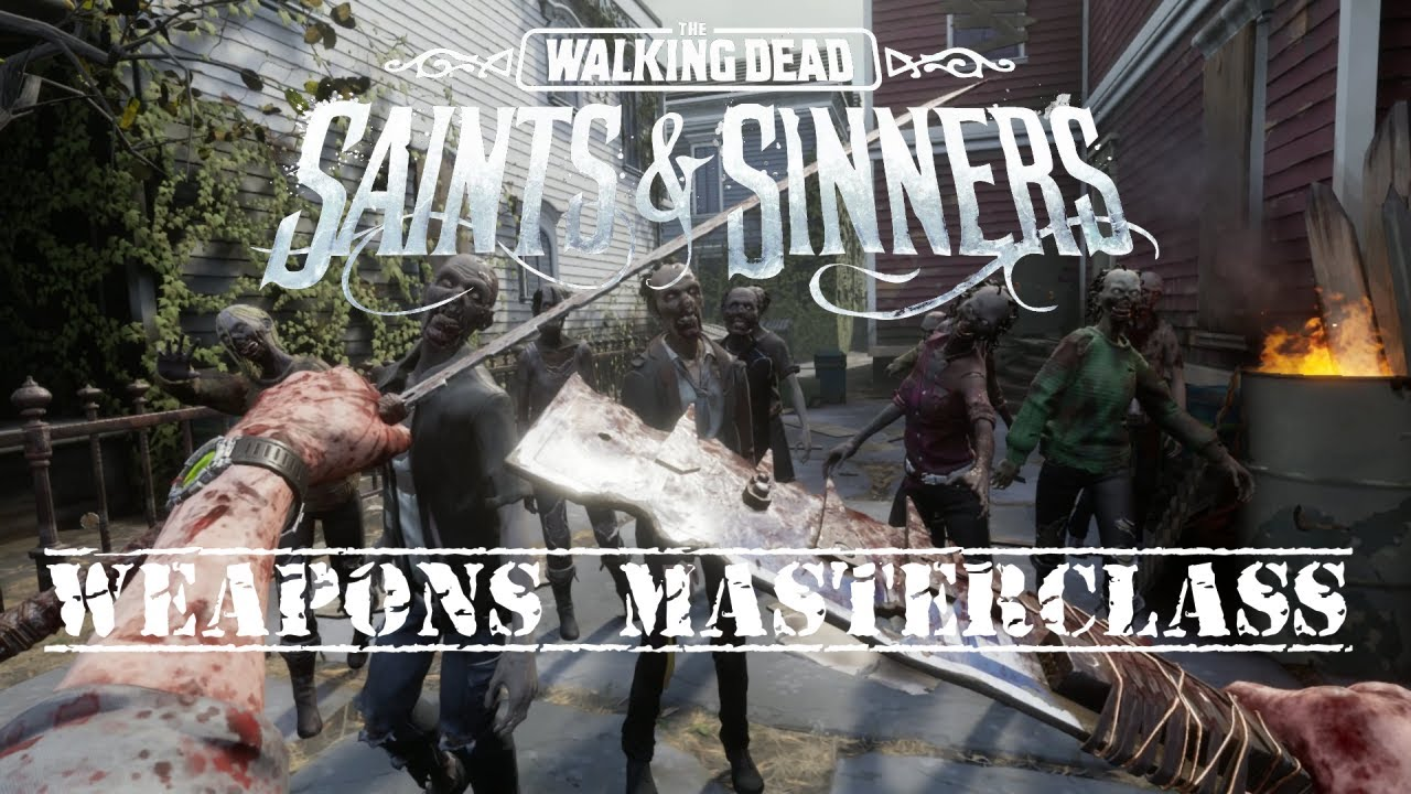 TWD: Saints & Sinners - Mastering ALL the Weapons!