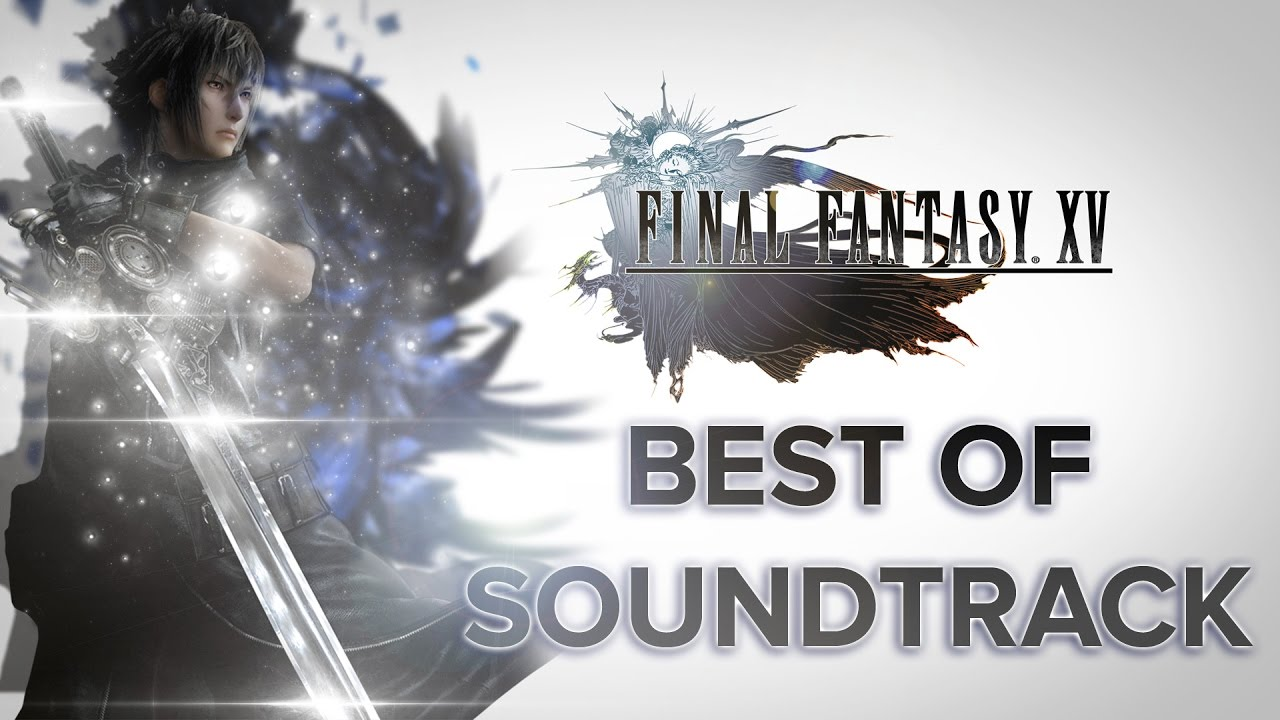 The Best of Final Fantasy XV OST